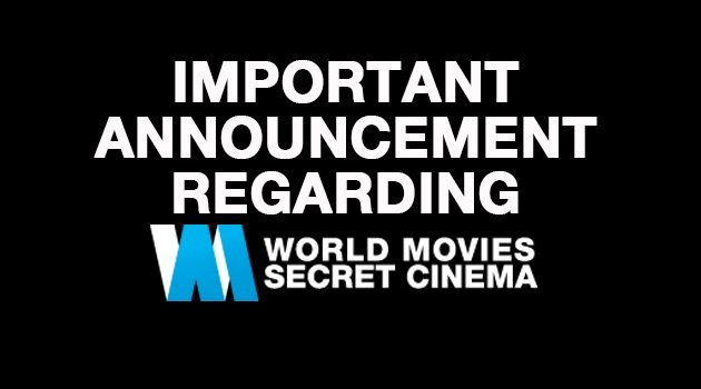World Movies Secret Cinema