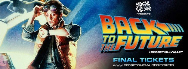 BTTF tickets Secret Cinema