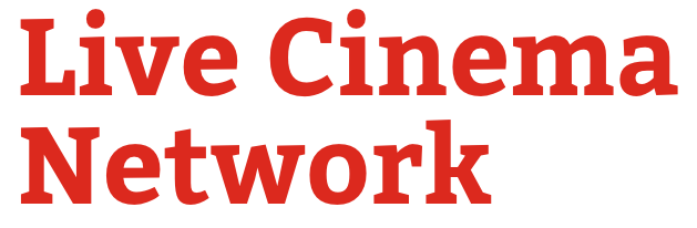 Live Cinema Network