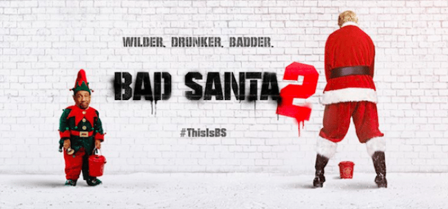 "Probably not screening on 25 December - ""Bad Santa""."