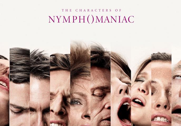 """Nymphomaniac"" poster."